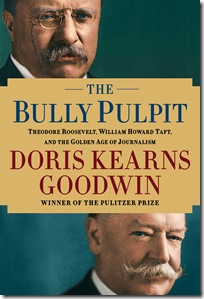 The cover of Doris Kearns Goodwin's The Bully Pulpit.