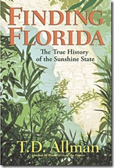 """The cover of T.D. Allman's """"Finding Florida."""""""