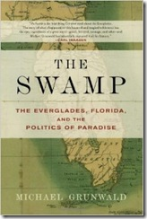 The Swamp, by Michael Grunwald.
