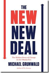 The New New Deal, by Michael Grunwald.
