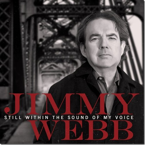 "Jimmy Webb's ""Still Within the Sound of My Voice."""
