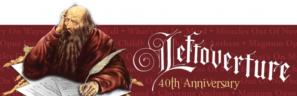 Leftoverture is being played in its entirety Saturday night.