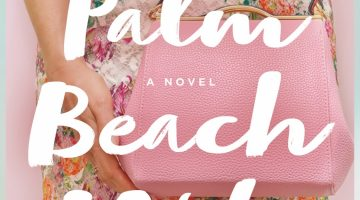 'Palm Beach Wife' a fun beach read, but could have been edgier